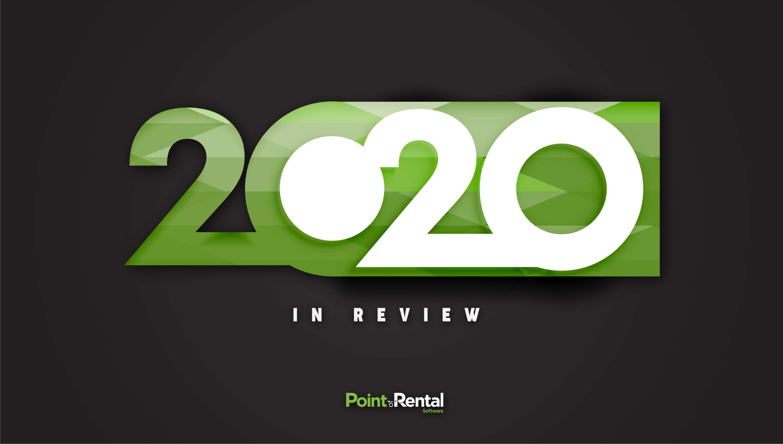 2020 in review: Point of Rental